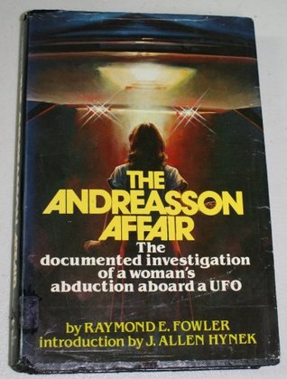 The Andreasson Affair by Raymond E. Fowler