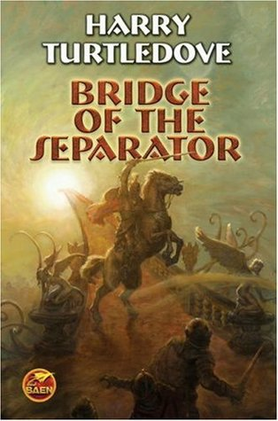 Bridge of the Separator (The Videssos Books #12)  - Harry Turtledove