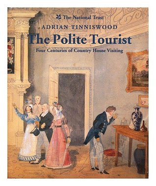 The Polite Tourist by Adrian Tinniswood