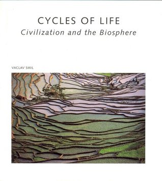 Cycles of Life: Civilization and the Biosphere (Scientific American Library Series,)