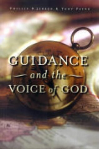 Guidance and the Voice of God by Phillip D. Jensen