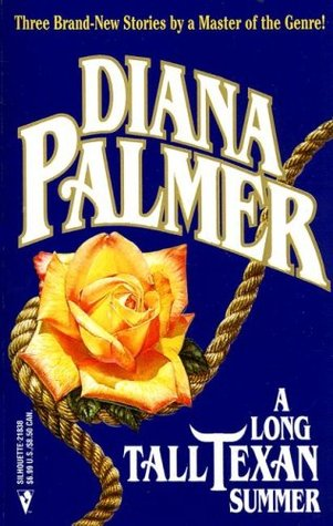 A Long Tall Texan Summer by Diana Palmer