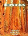 Redwoods: The World's Largest Trees