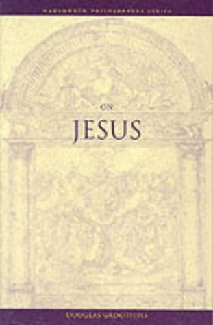 On Jesus by Douglas R. Groothuis