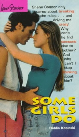 Some Girls Do (Love Stories For Young Adults #11)