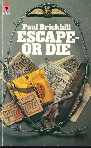 Download Escape, Or Die: Authentic Stories Of The RAF Escaping Society PDF