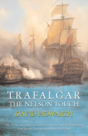 Trafalgar by David Howarth