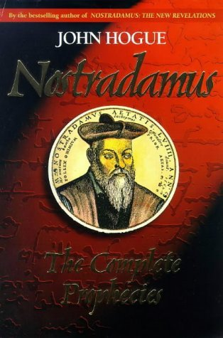Nostradamus: The Complete Prophecy