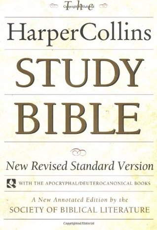 The HarperCollins Study Bible : New Revised Standard Version With the Apocryphal/Deuterocanonical Books