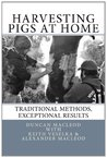 Harvesting Pigs at Home: Traditional Methods, Exceptional Results