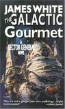 The Galactic Gourmet (Sector General, #9)