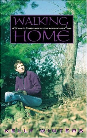 Download for free Walking Home: A Woman's Pilgrimage on the Appalachian Trail PDF by Kelly Winters