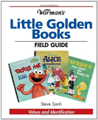 Warman's Little Golden Books Field Guide: Values and Identification