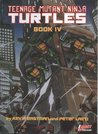 Teenage Mutant Ninja Turtles, Book IV
