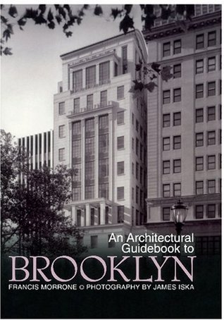 Architectural Guidebook to Brooklyn, An by Francis Morrone