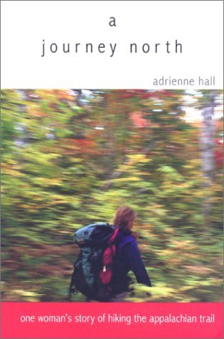 A Journey North by Adrienne Hall