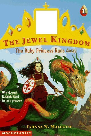 The Ruby Princess Runs Away by Jahnna N. Malcolm