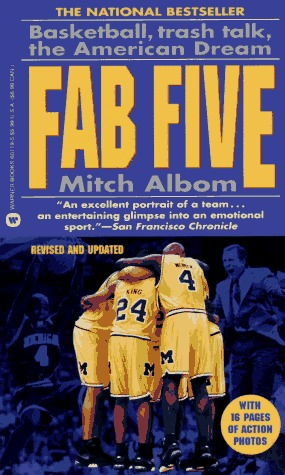 Fab Five: Basketball, Trash Talk, The American Dream