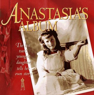 Anastasia's Album by Hugh Brewster