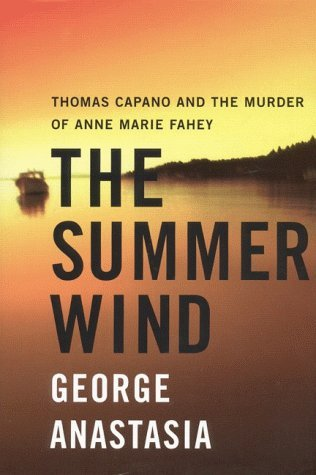 The Summer Wind  by George Anastasia