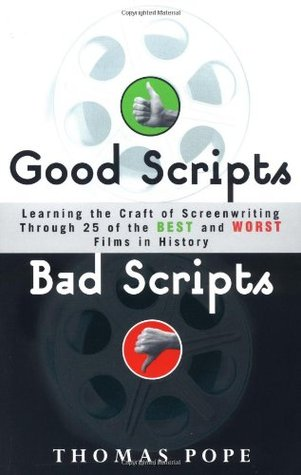 Good Scripts, Bad Scripts by Tom Pope