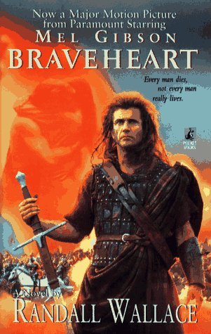 Braveheart by Randall Wallace