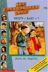 Kristy + Bart = ? (The Baby-Sitters Club, #95)