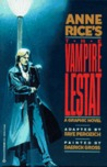 Anne Rice's The Vampire Lestat: A Graphic Novel