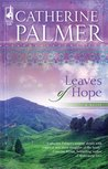 Leaves of Hope (Steeple Hill Women's Fiction #36)