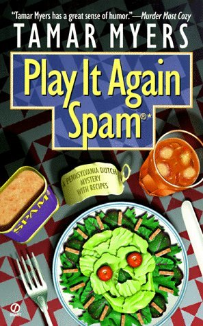 Play It Again, Spam by Tamar Myers