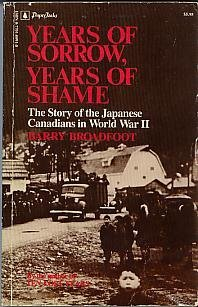 Years of Sorrow, Years of Shame by Barry Broadfoot