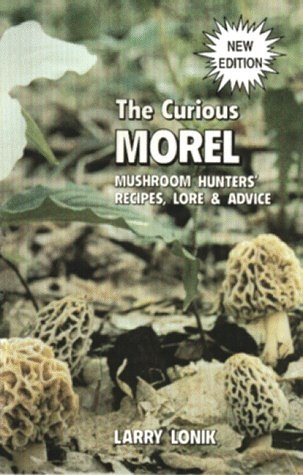 The Curious Morel by Larry Lonik