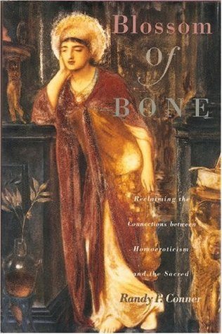 Blossom of Bone by Randy P. Conner