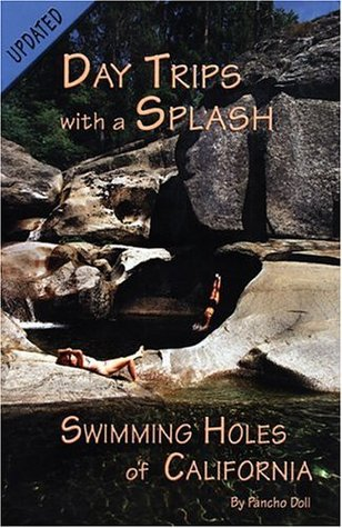 Swimming Holes of California by Pancho Doll