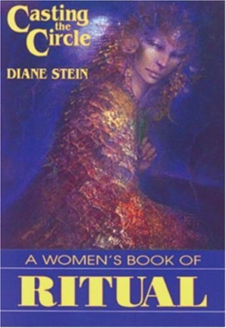 Download Casting the Circle: A Women's Book of Ritual ePub by Diane Stein