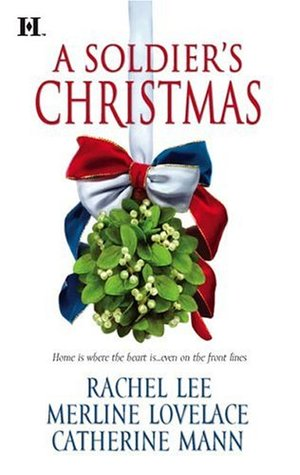 A Soldier's Christmas by Rachel Lee