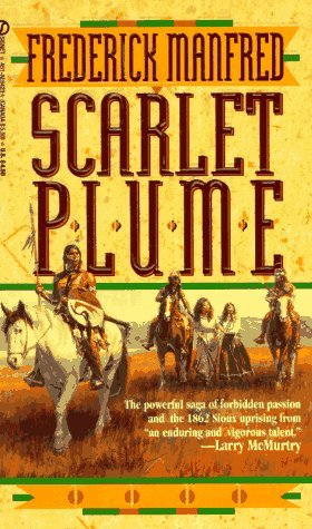 Scarlet Plume by Frederick Feikema Manfred