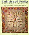 Embroidered Textiles: Traditional Patterns from Five Continents with a Worldwide Guide to Identification