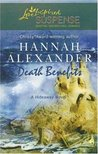Death Benefits (Hideaway, #8) (Steeple Hill Love Inspired Suspense #60)