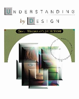 Understanding by Design