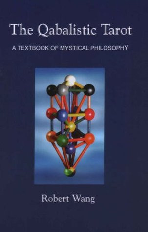 The Qabalistic Tarot: A Textbook of Mystical Philosophy