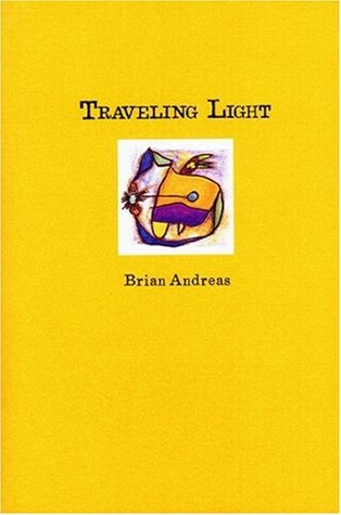 Free download Traveling Light: Stories & Drawings for a Quiet Mind MOBI by Brian Andreas