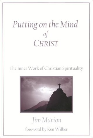 Putting on the Mind of Christ by Jim Marion