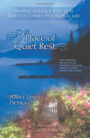 A Place of Quiet Rest by Nancy Leigh DeMoss
