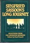 Siegried Sassoon's Long Journey: Selections from the Sherston Memoirs