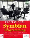 Professional Symbian Programming: Mobile Solutions on the EPOC Platform