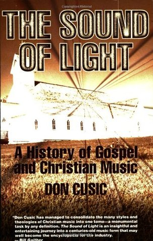 The Sound of Light: A History of Gospel and Christian Music