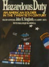 Hazardous Duty: An American Soldier in the Twentieth Century