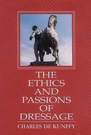The Ethics and Passions of Dressage