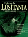 Exploring the Lusitania by Robert D. Ballard
